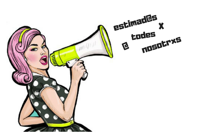 Noticias e historia del Lenguaje a propósito del Lenguaje Inclusivo